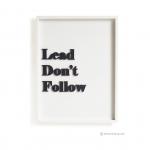 วอลล์อาร์ตตัวอักษร 3 มิติ LEAD DON'T FOLLOW พื้นขาวกรอบขาว