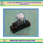 1x Realy 12Vdc LY2NJ 10 A 250VAC 8 Pins with DIN-Rail Based Socket Module